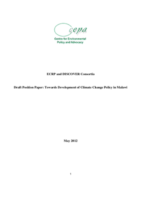 CEPA Draft Position Paper - Towards Development of a Climate Change Policy in Malawi