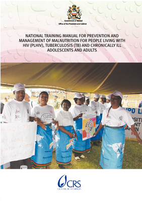 Training Manual for Management of Malnutrition for People Living with HIV, Tuberculosis and Chronically Ill Adolescents and Adults