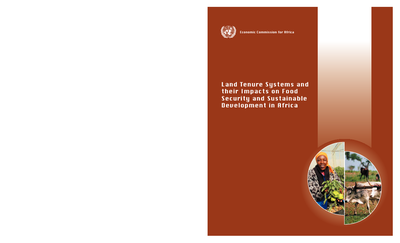 Land Tenure Systems and their Impacts on Food Security and Sustainable Development in Africa