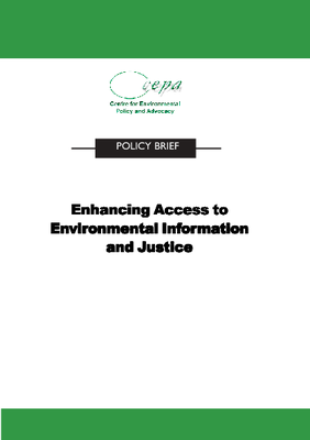 Policy Brief on Enhancing Access to Environmental Information and Justice