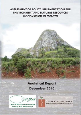 Assessment of Policy Implementation for Environment and Natural Resources Management in Malawi: Analytical Report December, 2010